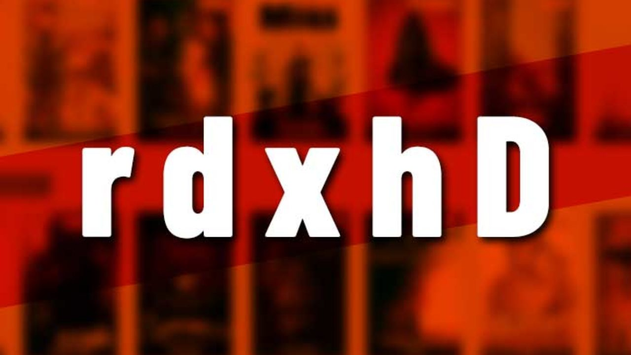 RdxHD Movies Website 2020: Watch HD Movies Online – Is it safe and Legal ?