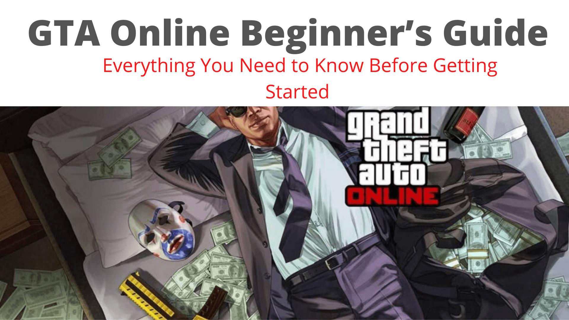 GTA Online Beginner's Guide