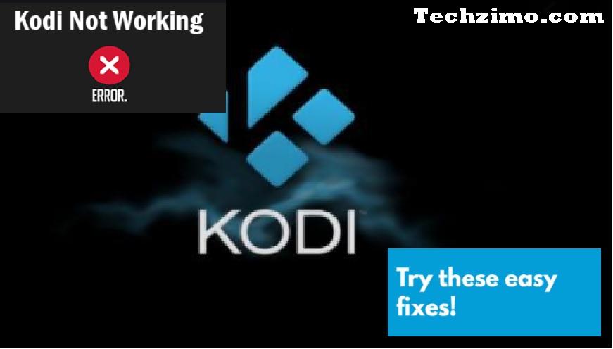 Kodi Not Working - Common Kodi Problems and Fixes