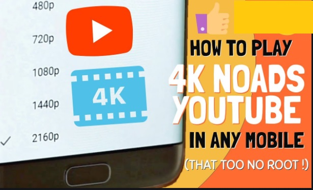 YouTube will now let Android users to play videos in 4K