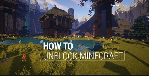 How to unblock Minecraft
