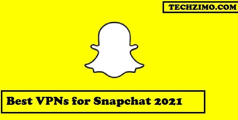 Best VPNs for Snapchat
