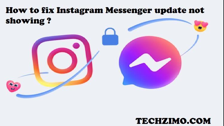 Instagram Messenger update not showing
